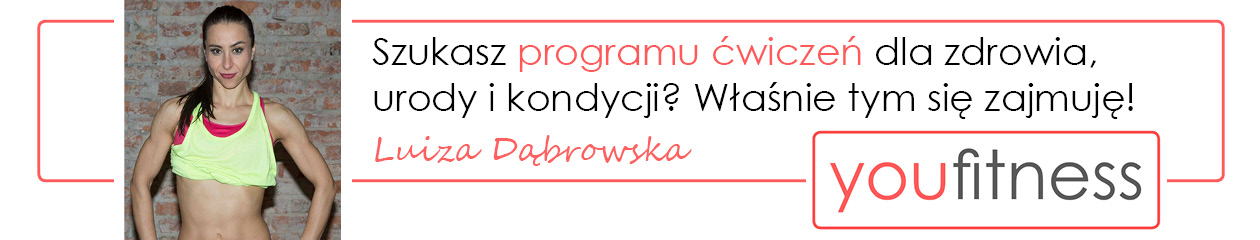 youfitness.pl – Luiza Dąbrowska